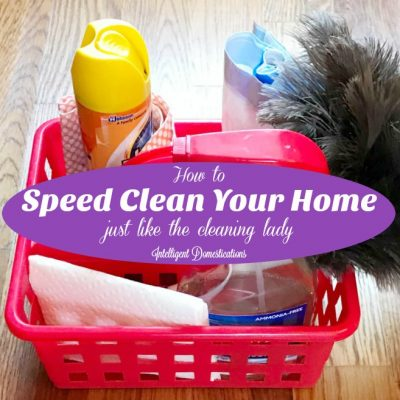How To Speed Clean Your Home Like A Pro