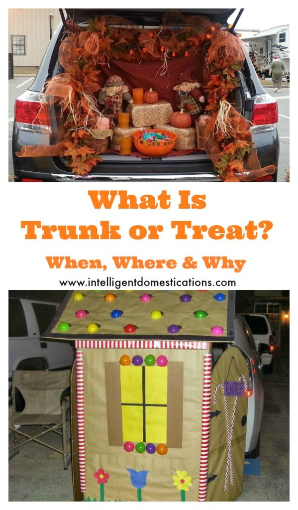 What is Trunk or Treat. When, Where and Why.www.intelligentdomestications.com