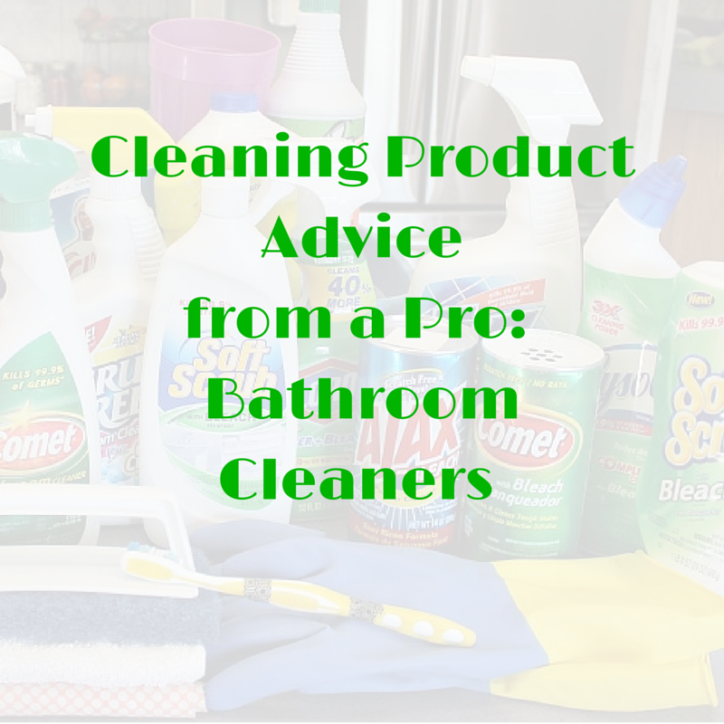 Best Cleaning Product Advice From A Pro Bathroom Cleaners Intelligent Domestications