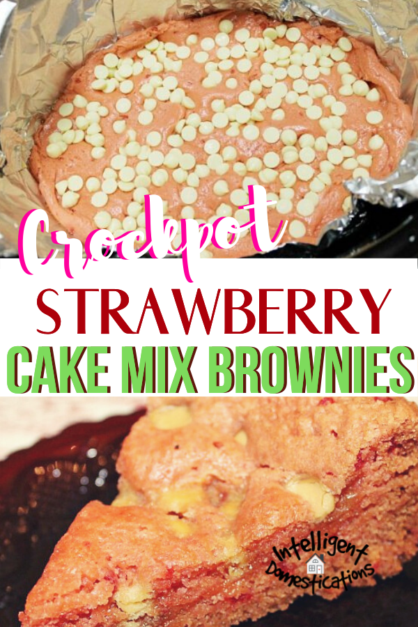 Make these delicious Strawberry Brownies in your Slow Cooker using only four key ingredients. No mixer needed for this easy homemade brownie dessert. No need to heat the house with the oven. Chewy cake type brownies with a strawberry flavor. Add white chocolate morsels if you like. #strawberrydessert #strawberrybrownies #Crockpotdessert #intellid #easydessert #nobakedessert