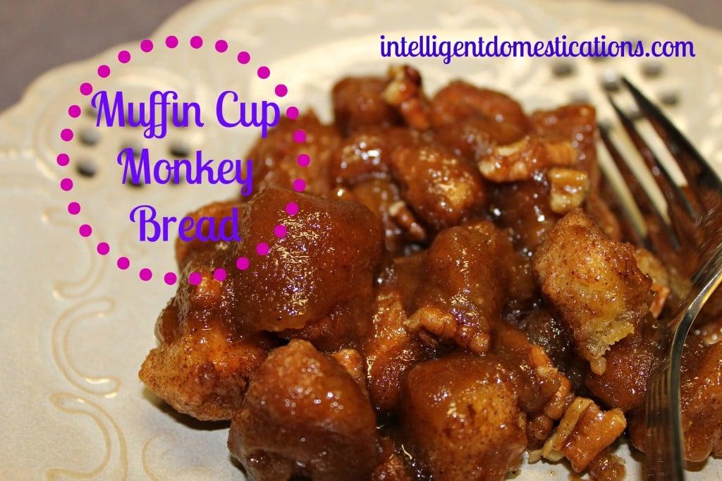 Muffin Cup Monkey Bread.intelligentdomestications.com