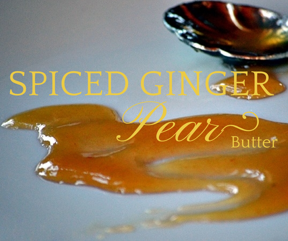 Spiced Ginger Pear Butter by Pure Grace Farms