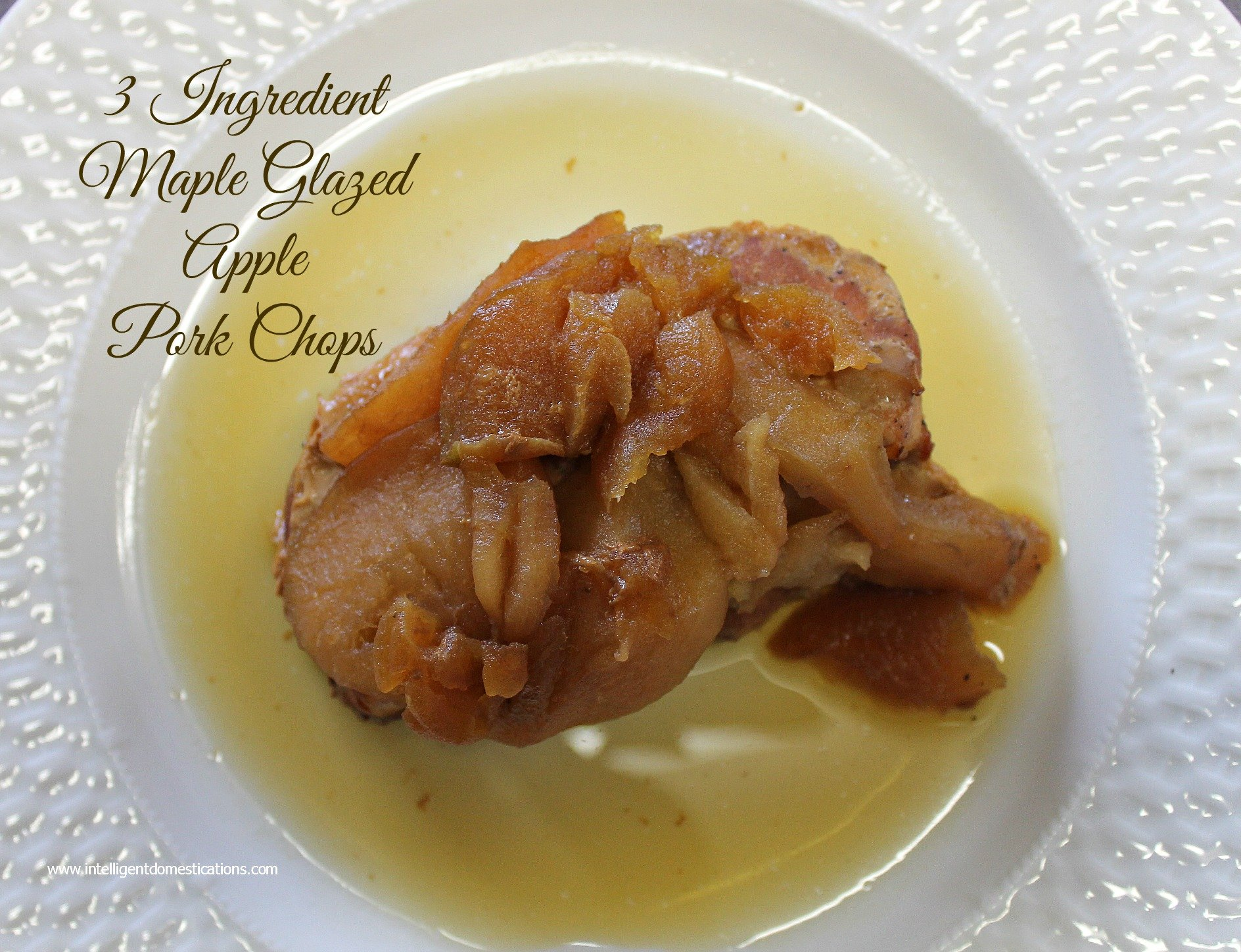 3 Ingredient Crockpot Maple Glazed Apple Pork Chops