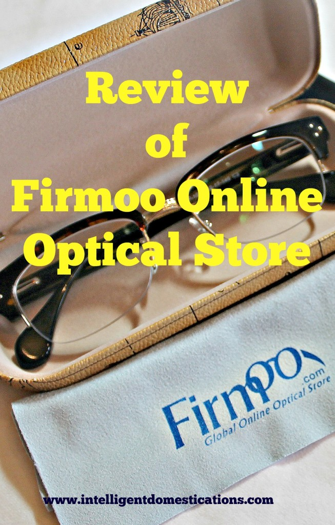 Review of Firmoo Online Optical Store by www.intelligentdomestications.com