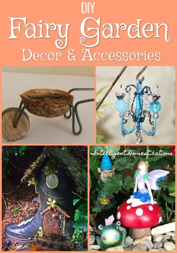 Make you own miniature Fairy Garden Decorations and accessories
