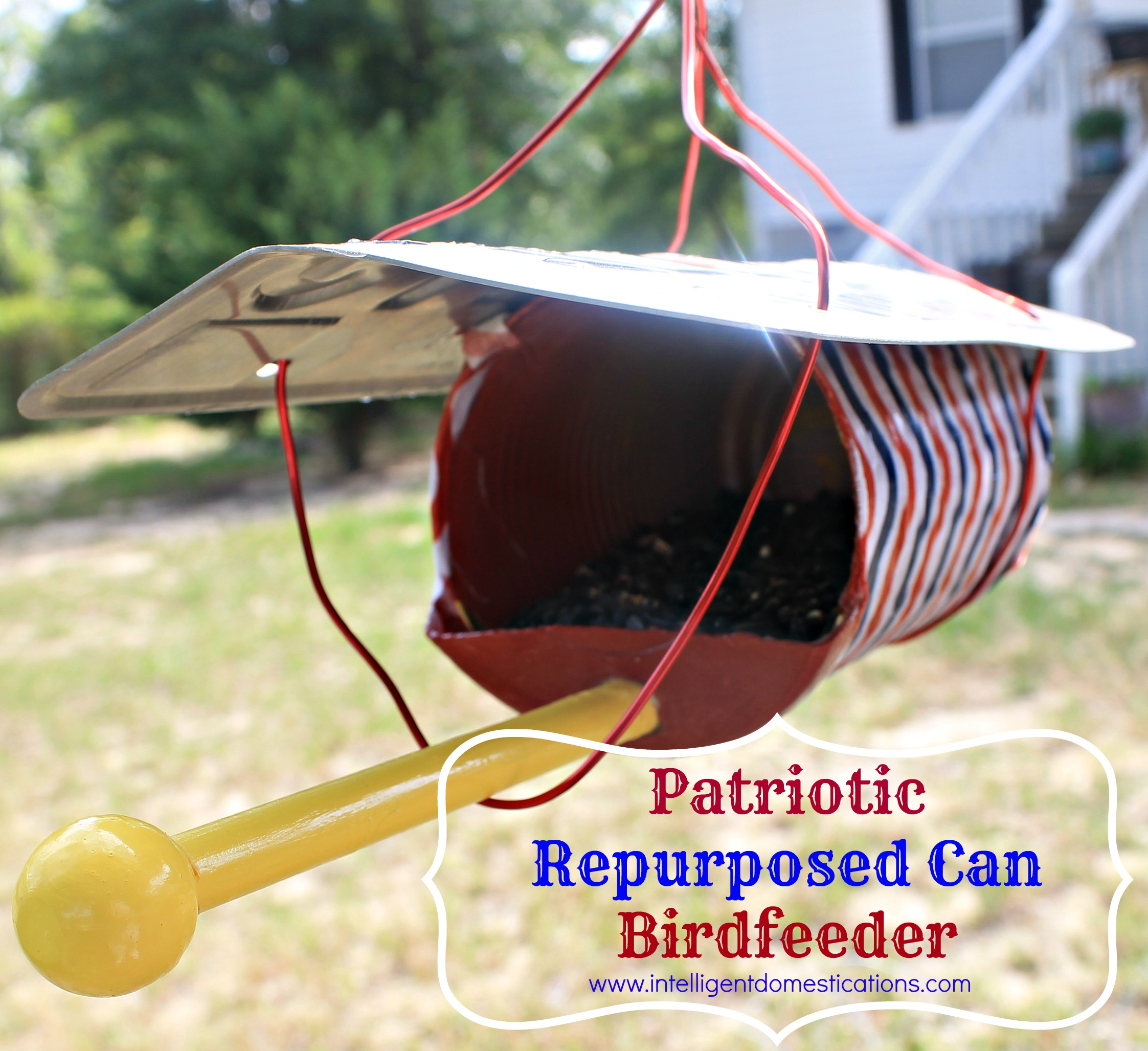 Patriotic Repurposed Can Birdfeeder