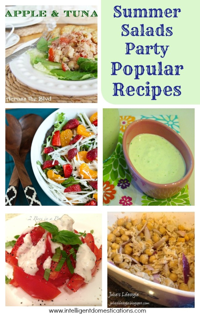 Summer Salads Party Popular Recipes shared at www.intelligentdomestications.com