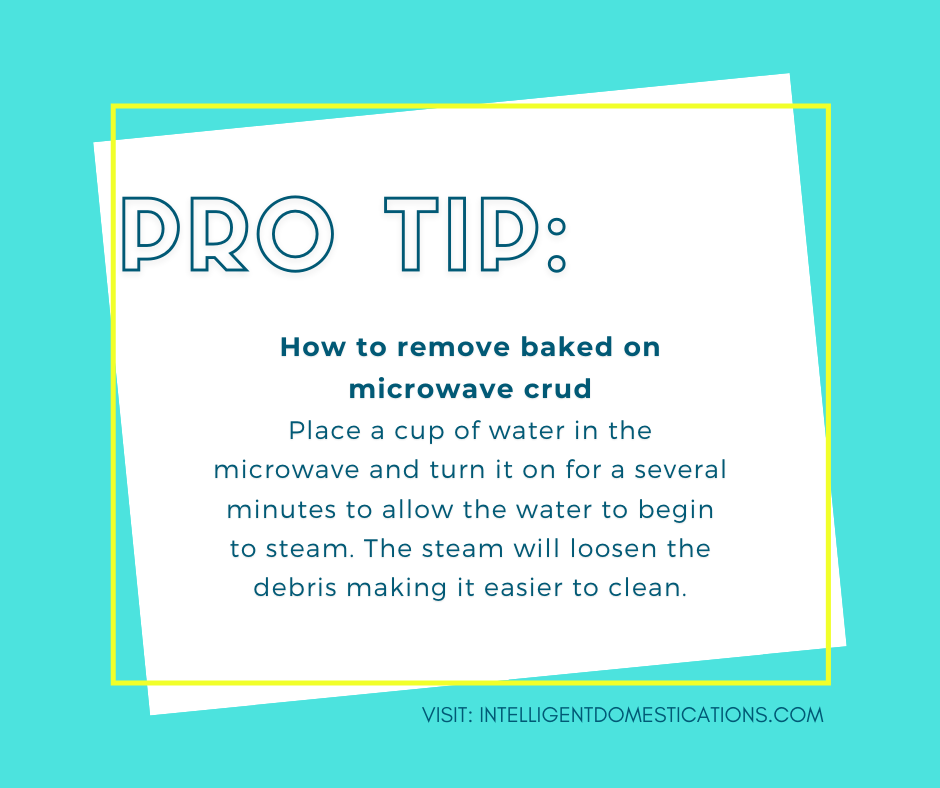 Microwave cleaning Pro tip