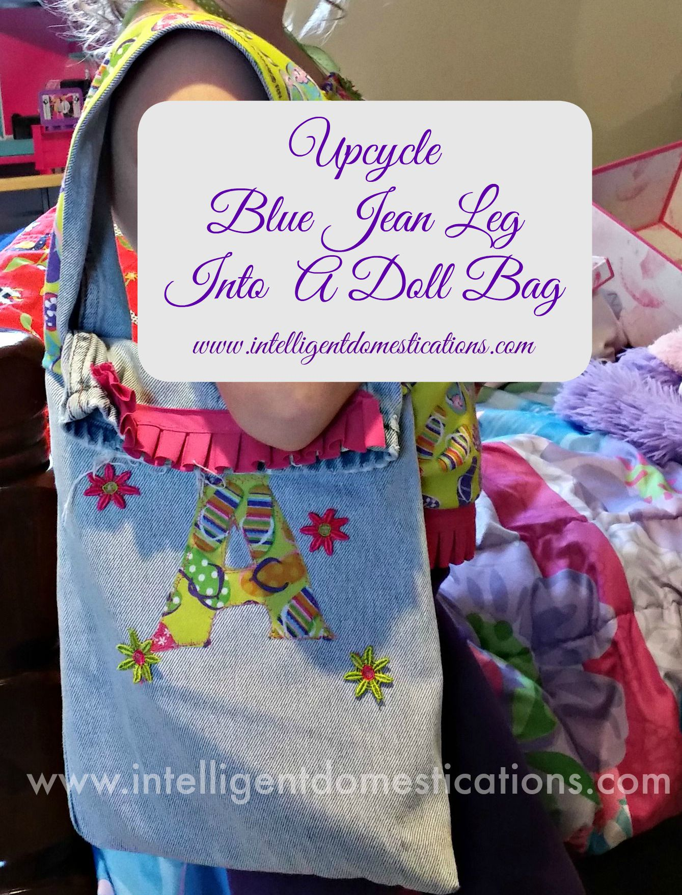 Upcycled Blue Jean Leg Into A Barbie Bag