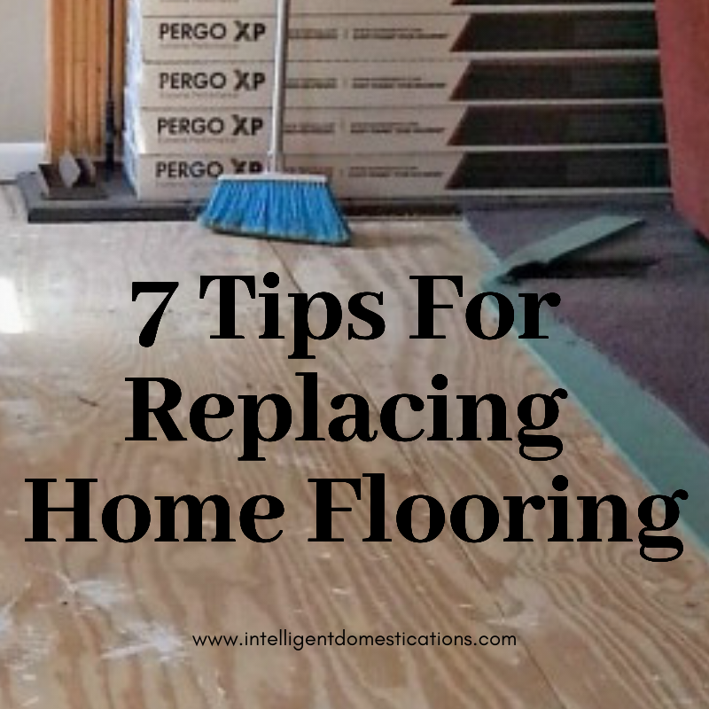 These are the 7 valuable tips we developed after the experience of replacing all of the flooring in our home. We chose Laminate, LVT (Luxury Vinyl Tile) and Carpet. My new flooring tips include how we saved a few bucks on our flooring purchase, who we chose to buy from and why we made those decisions during the process. #newfloors #intellid