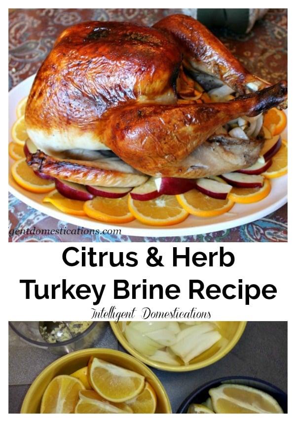 How To Brine A Turkey in Citrus and Herbs. #Thanksgivingturkey