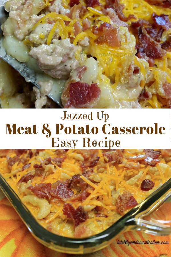 Meat and Potato Casserole Easy Recipe
