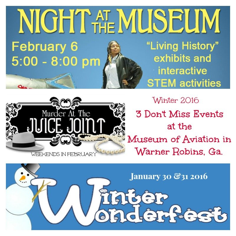 3 Don't Miss Events at the Museum of Aviation in Warner Robins Ga. Winter 2016