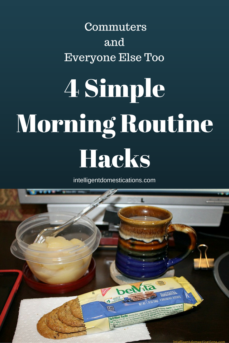 4 Simple Morning Routine Hacks For Commuters & Everyone Else Too