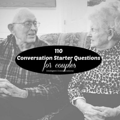110 Conversation Starter Questions for Couples