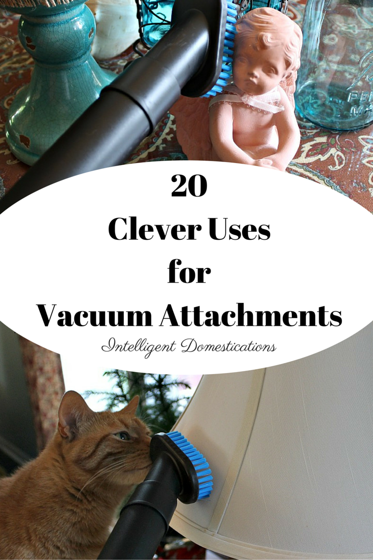 20 Clever Uses for Vacuum Cleaner Attachments #springcleaning