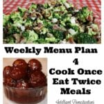 4 Cook Once Eat Twice menu ideas at intelligentdomestications.com
