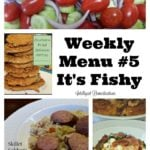 Weekly Menu Plan #5 It's Fishy.intelligentdomestications.com