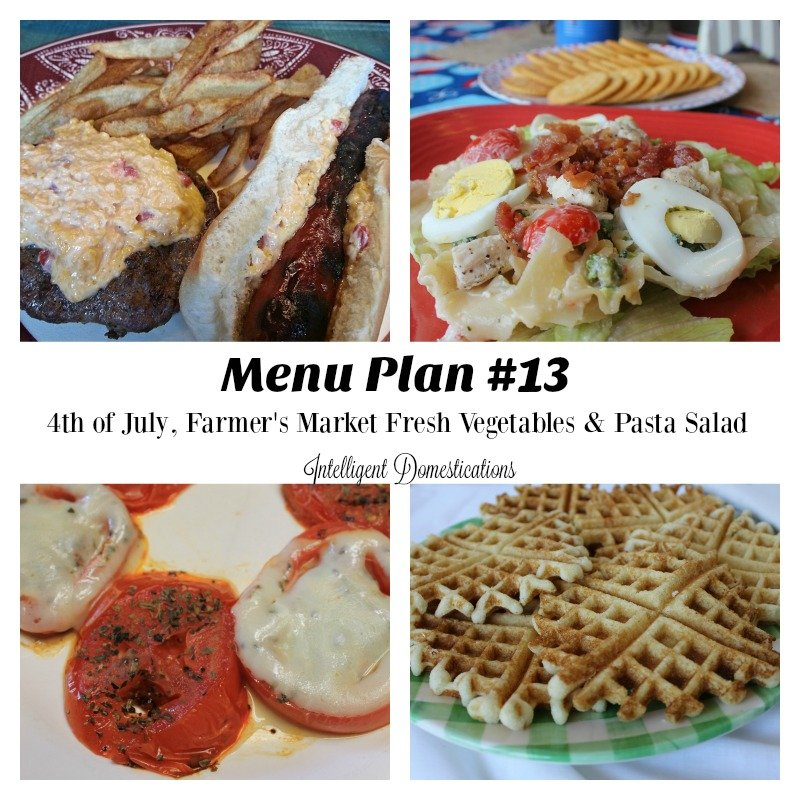 Menu Plan #13 is all about Farmer's Market fresh vegetables, the 4th of July and Pasta Salad ideas
