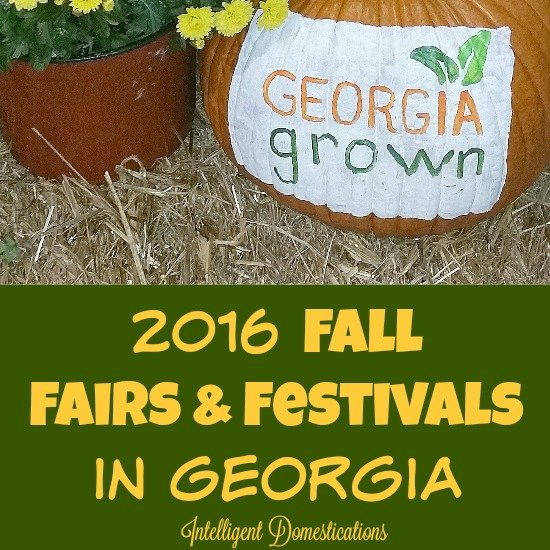 2016-Fall-Fairs-and-Festivals-in-Georgia. Find the comprehensive list at intelligentdomestications.com