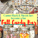 An old vintage Canner Rack becomes a Fall Candy Bar with Mason Jars