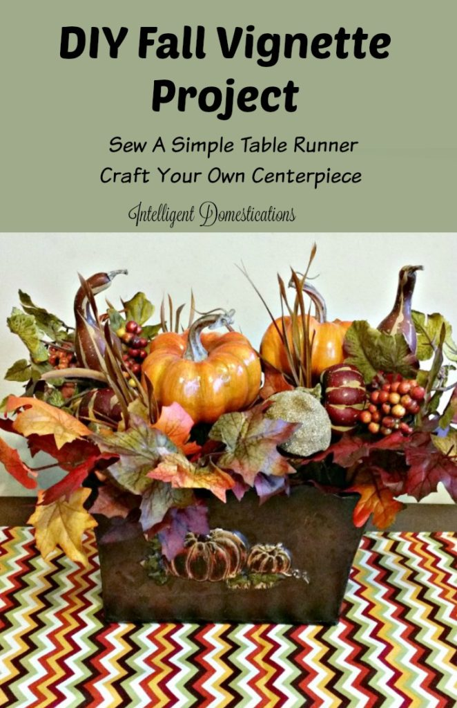 DIY Fall Vignette Projects. Sew a simple table runner. Craft your own centerpiece