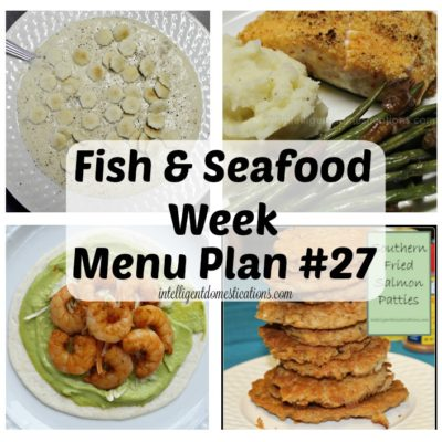 Fish and Seafood Week Menu Plan #27