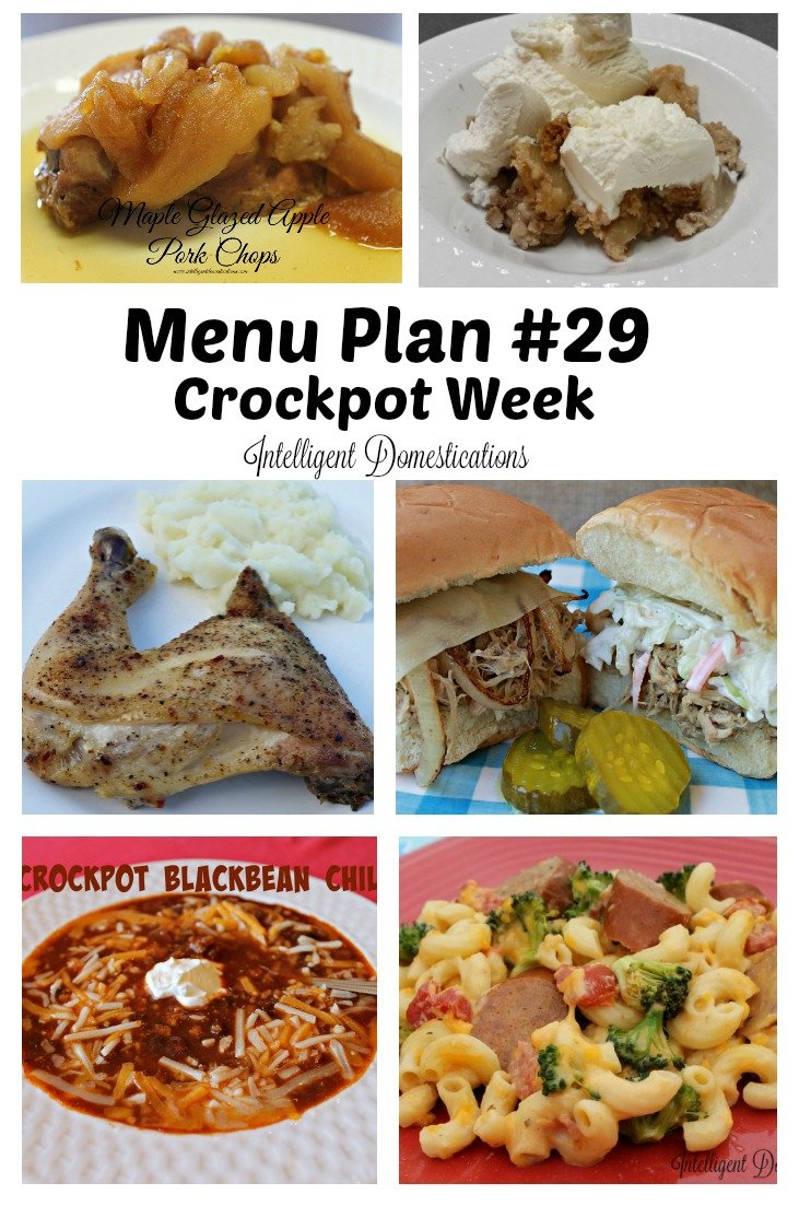 menu-plan-29-crockpot-week-at-intellignetdomestications-com-with-easy-dinners-and-even-a-dessert-all-week