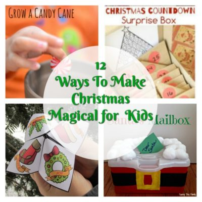 12 Ways To Make Christmas Magical For Kids