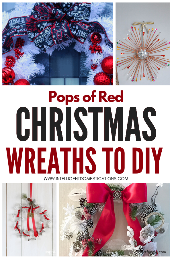 Make any of these Christmas Wreaths featuring pops of red for a festive look to your front door or indoor wall. #Christmaswreath