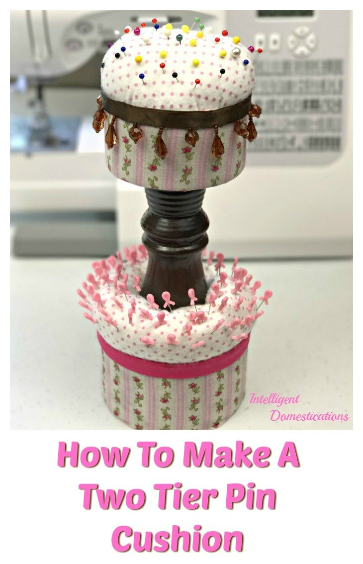 How to make a Two Tier Pin Cushion for your sewing space. Sewing room organization idea. DIY Pin cushion. Upcycle can project