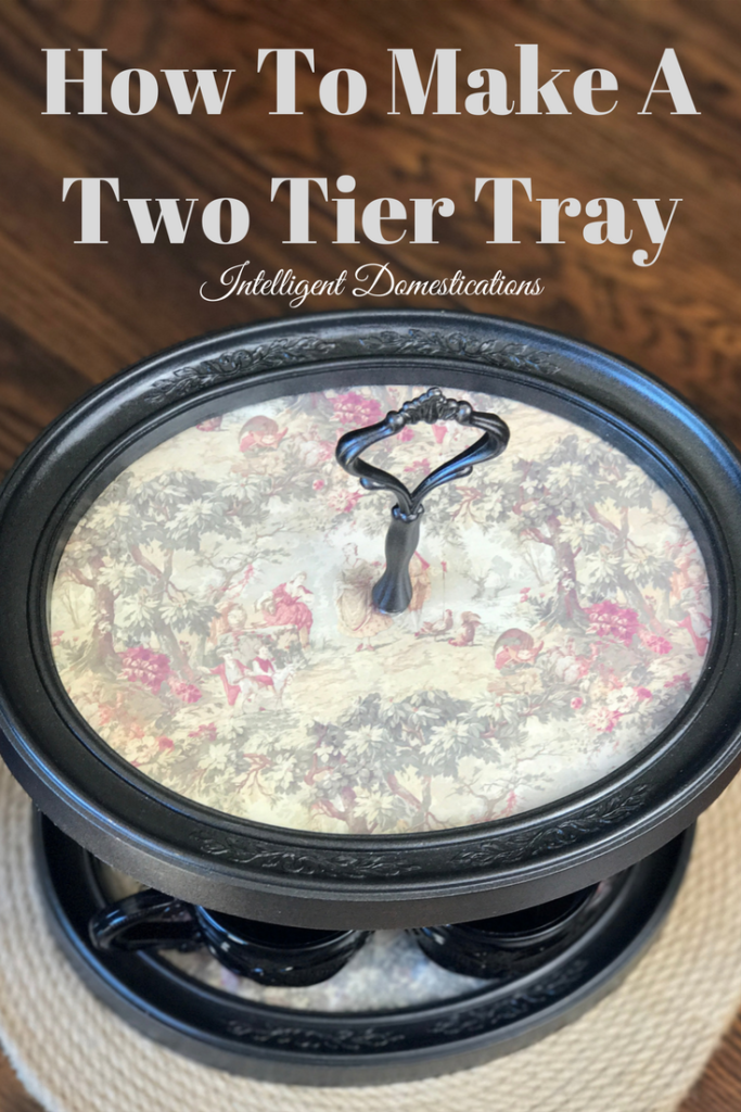 How To Make A Two Tier Tray
