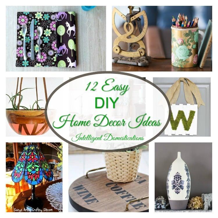 12 Easy DIY Home Decor Ideas you can actually do!