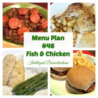 Menu Plan #46 Fish and Chicken