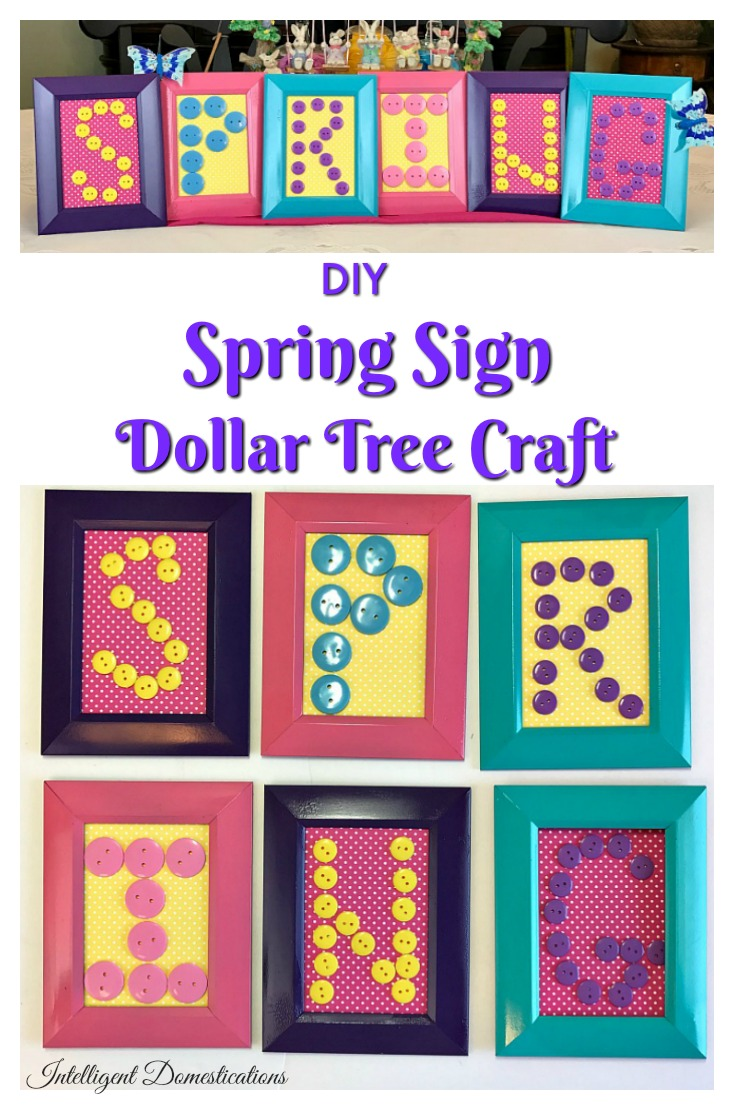 DIY Spring Sign Dollar Tree home decor craft project