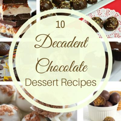 10 Decadent Chocolate Dessert Ideas & Merry Monday #154