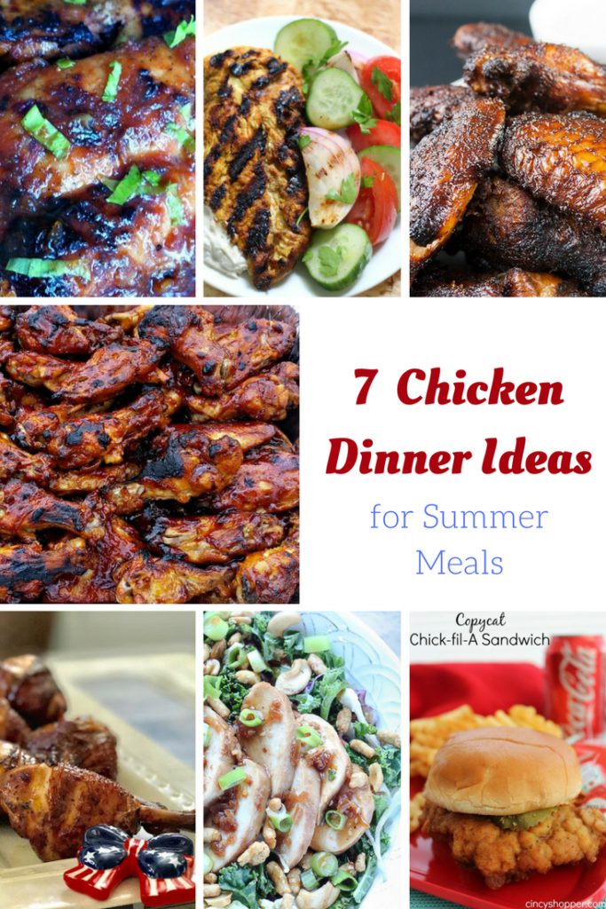 7 Chicken Dinner Ideas for summer meals include baked, grilled, slow cooked and more ideas! These chicken dinner recipes include secrets for smoking wings, slow cooked wings with only three ingredients and some delicious marinade recipes! Weeknight chicken dinner recipes.