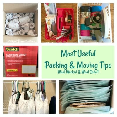 Most Useful Packing and Moving Tips. What worked and what didn't for us. Moving tips. Packing to move tips.
