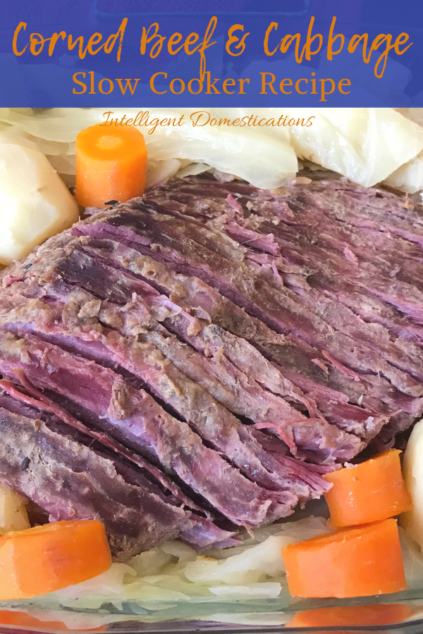 Slow Cooker Corned Beef with Cabbage, Carrots and Potatoes easy recipe. Crockpot Corned Beef and Cabbage Recipe. About 5 hours total cooking time in the slow cooker on high. A delicious one pot dinner. #Crockpotrecipe #onepotdinner