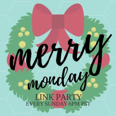 Merry Monday Link Up