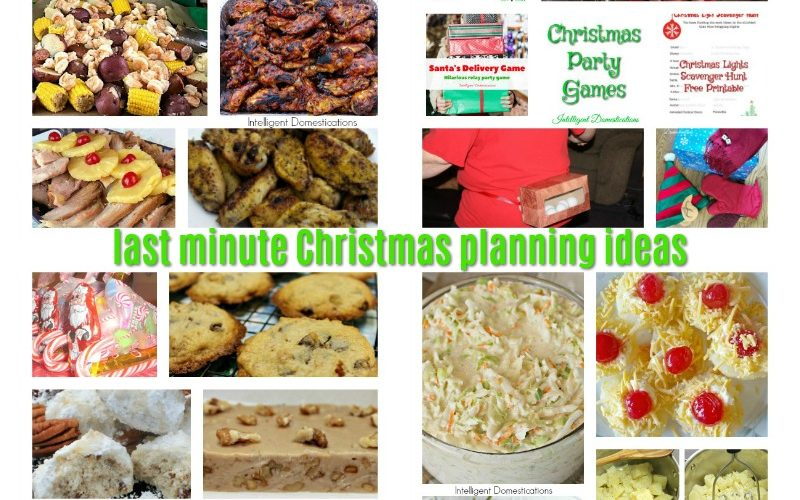 Last Minute Christmas Ideas all in one place. Recipes and Games for last minute Christmas party planning