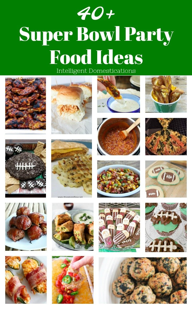 40+ Super Bowl Party Food Ideas . Football party food. Super Bowl Party food. #superbowl #partyfood
