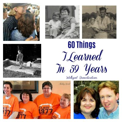 60 Things I Have Learned in 59 Years