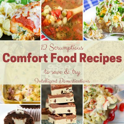 12 Scrumptious Comfort Food Recipes To Save & Try (Merry Monday 192)