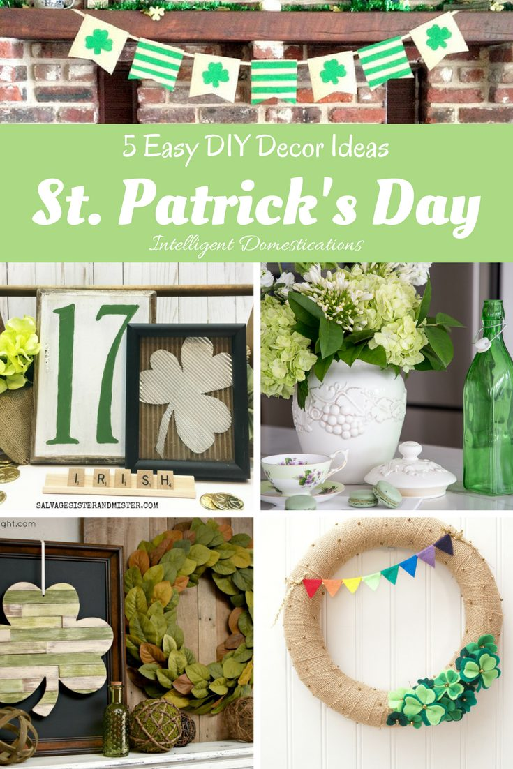 Easy St. Patrick's Day DIY Decor Ideas. Make simple St. Patrick's Day Decor you can make yourself