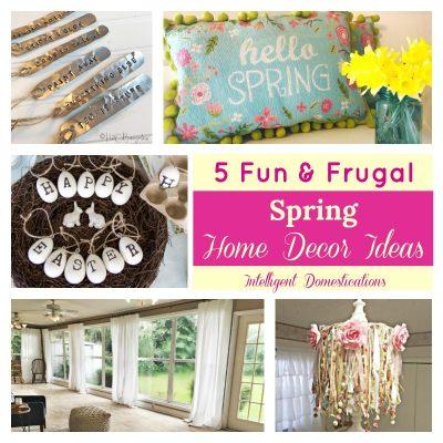 Fun & Frugal Spring Home Decor Ideas (Merry Monday 194)