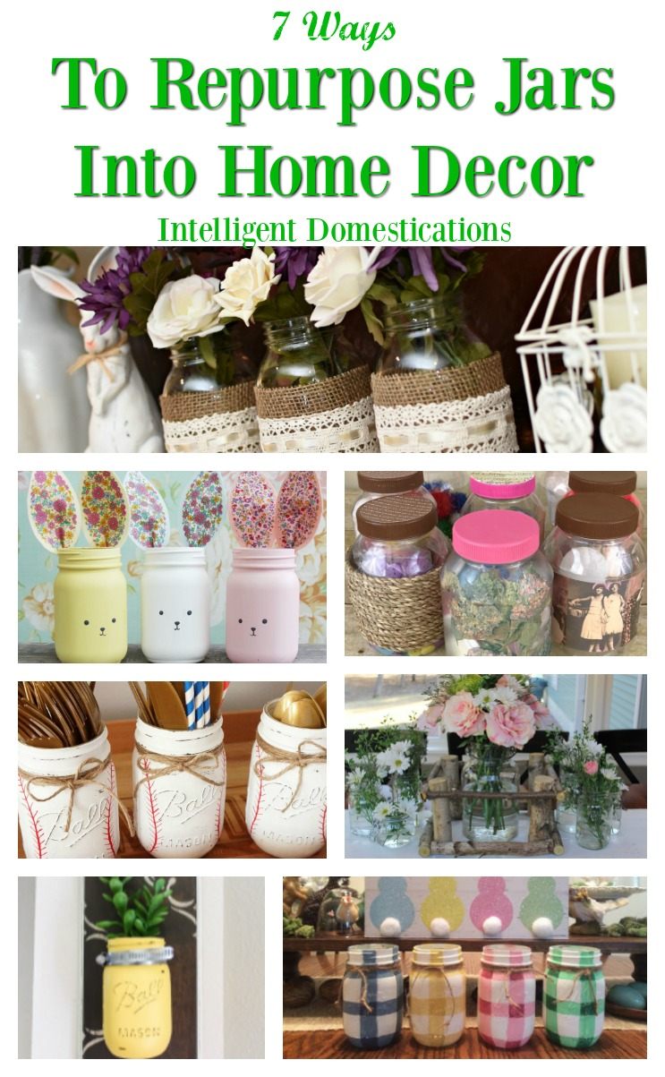 Ways to repurpose jars into home decor. How to use Mason jars for home decor. Ideas for using jars in home decor