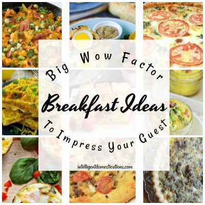Breakfast Ideas To Impress Your Guests Merry Monday #198