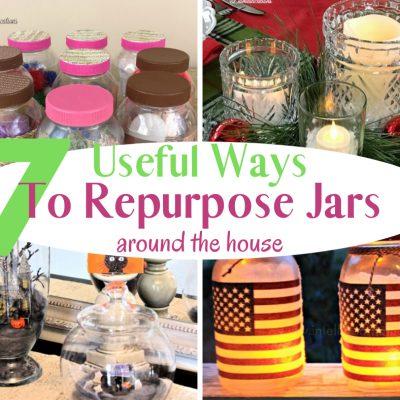 7 Useful Ways To Repurpose Jars