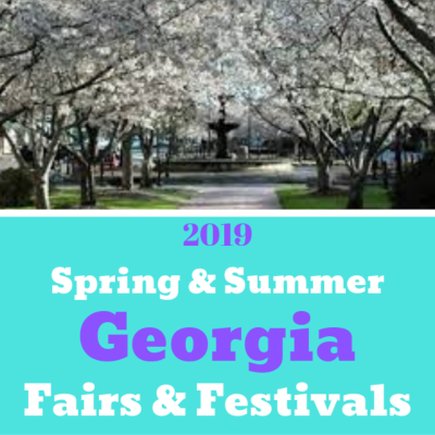 2019 Spring and Summer Fairs & Festivals In Georgia